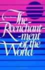 The Reenchantment of the World - Book
