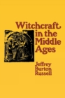 Witchcraft in the Middle Ages - Book