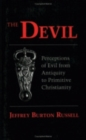 The Devil : Perceptions of Evil from Antiquity to Primitive Christianity - Book
