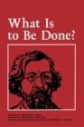 What Is to Be Done? - Book