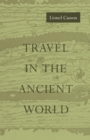 Travel in the Ancient World - Book