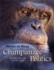 Chimpanzee Politics : Power and Sex among Apes - Book