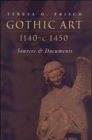Gothic Art 1140-c1450 : Sources and Documents - Book