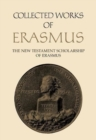 The New Testament Scholarship of Erasmus : An Introduction with Erasmus' Prefaces and Ancillary Writings - Book