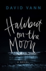 HALIBUT ON THE MOON - Book