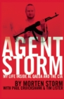Agent Storm : My Life Inside al Qaeda and the CIA - eBook
