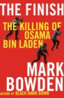 The Finish : The Killing of Osama Bin Laden - eBook