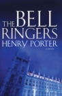 The Bell Ringers : A Novel - eBook