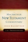 First & Second Thessalonians Macarthur New Testament Comment - Book