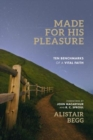 MADE FOR HIS PLEASURE - Book