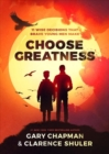 Choose Greatness - Book