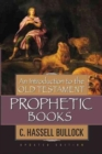 An Introduction To The Old Testament Prophetic Books - Book