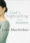 God's High Calling For Women - Book