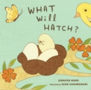 What Will Hatch? - eBook