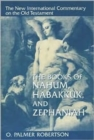 The Books of Nahum, Habakkuk, and Zephaniah - Book