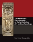 Eerdmans Encyclopedia of Early Christian Art and Archaeology - Book