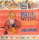Paul Writes (A Letter) - Book