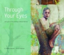 Through Your Eyes : Dialogues on the Paintings of Bruce Herman - Book