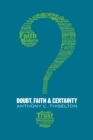 Doubt, Faith, and Certainty - Book