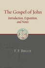 Gospel of John : Introduction, Exposition, and Notes - Book