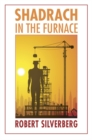 Shadrach in the Furnace - Book
