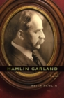 Hamlin Garland : A Life - eBook