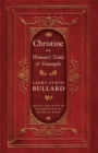 Christine : Or Woman's Trials and Triumphs - eBook