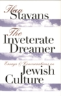 The Inveterate Dreamer : Essays and Conversations on Jewish Culture - eBook
