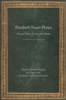 Elizabeth Stuart Phelps : Selected Tales, Essays, and Poems - eBook