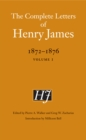 The Complete Letters of Henry James, 1872-1876 : Volume 1 - eBook