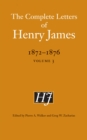 The Complete Letters of Henry James, 1872-1876 : Volume 3 - eBook