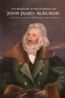 The Missouri River Journals of John James Audubon - eBook
