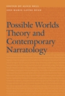 Possible Worlds Theory and Contemporary Narratology - Book