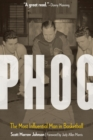 Phog : The Most Influential Man in Basketball - eBook
