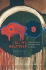 All My Relatives : Exploring Lakota Ontology, Belief, and Ritual - Book