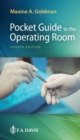 Pocket Guide to the Operating Room - Book