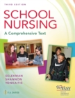 School Nursing : A Comprehensive Text - Book
