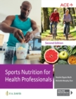 Sports Nutrition for Health Professionals - Book