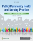 Public / Community Health and Nursing Practice : Caring for Populations - Book