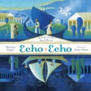Echo Echo: Reverso Poems About The Greek Myths - Book