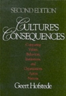 Culture's Consequences : Comparing Values, Behaviors, Institutions and Organizations Across Nations - Book