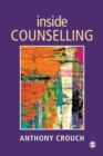 Inside Counselling : Becoming and Being a Professional Counsellor - Book
