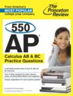 550 AP Calculus AB & BC Practice Questions - eBook