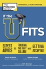 If the U Fits : Expert Advice on Finding the Right College and Getting Accepted - eBook