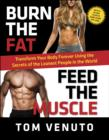 Burn the Fat, Feed the Muscle - eBook