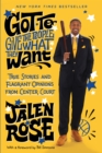 Got to Give the People What They Want : True Stories and Flagrant Opinions from Center Court - eBook