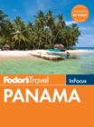 Fodor's In Focus Panama - eBook