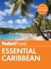 Fodor's Essential Caribbean - eBook