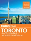 Fodor's Toronto : with Niagara Falls & the Niagara Wine Region - eBook