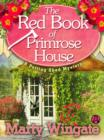 The Red Book of Primrose House : A Potting Shed Mystery - eBook